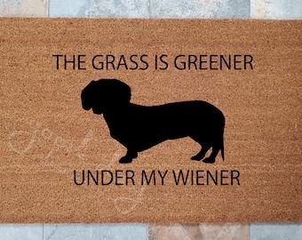 Wiener Dog Doormat / Funny Doormat / Welcome Mat / Custom Doormat / Dachshund Doormat / The Grass is Greener Under My Wiener / Pet Lover