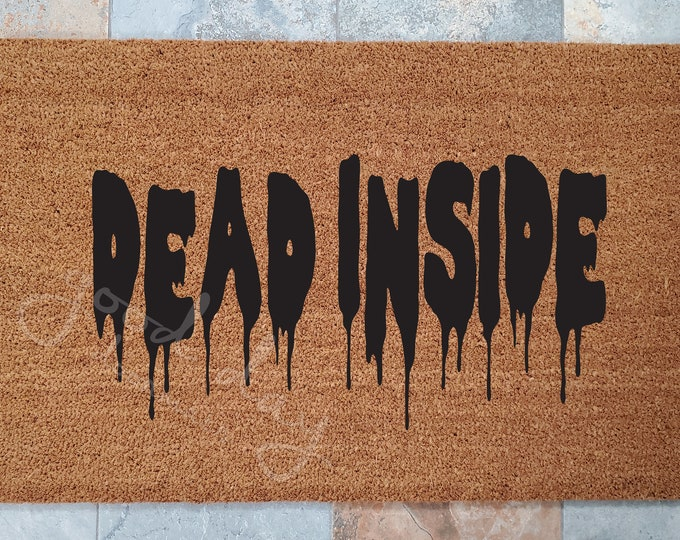 Walking Dead Doormat / Welcome Mat / Custom Doormat / Dead Inside / Walking Dead Gift Idea / Walking Dead Decor / Doormat / Zombies