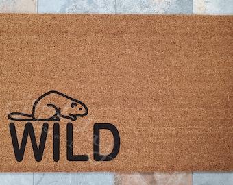 Wild Beaver Doormat / Beaver Welcome Mat / Doormats / Welcome Mat / Custom Doormat / Cute Doormat / Gifts for Him / Gifts for Her / Doormat