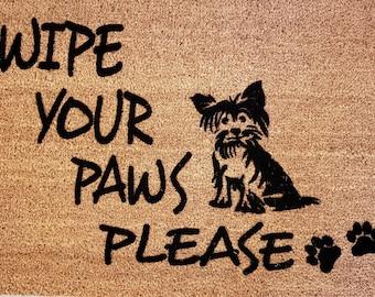 SUPER SALE - One Only / Wipe Your Paws Please, Pet Lover Doormat, Custom Welcome Mat, Custom Doormat, Pet Lover Gifts, Yorkie Gifts, Doormat