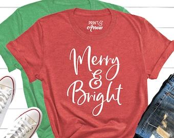 8ceb13c41 Merry and Bright Shirt, Merry Christmas Shirt, Holiday Shirt for Women. Christmas  Tee, Seasonal Shirt, Winter Shirt, Cute Christmas Shirt