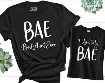 e6b5bd6c2 BAE Best Aunt Ever Shirt, I Love My BAE Shirt, Aunt Shirt, Auntie Shirt,  Matching Family Shirts, Funny Family Shirts, Gift for Aunt