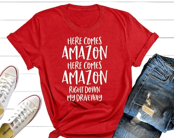 93b0d56ce Here Comes Amazon Right Down My Driveway Shirt, Christmas Shirt, Christmas  Shopping, Black Friday Shirt, Funny Christmas Shirt, Santa Shirt