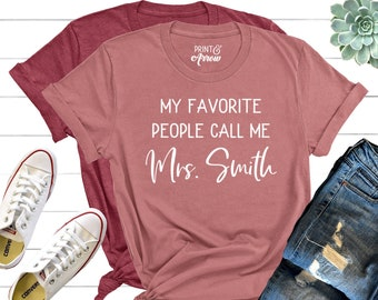 0adf78d8dd31 My Favorite People Call Me Teacher Shirt