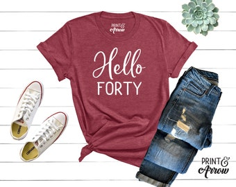 Hello Forty Shirt 40th Birthday Fortieth Tee AF Vintage 1979 40 Party Trip