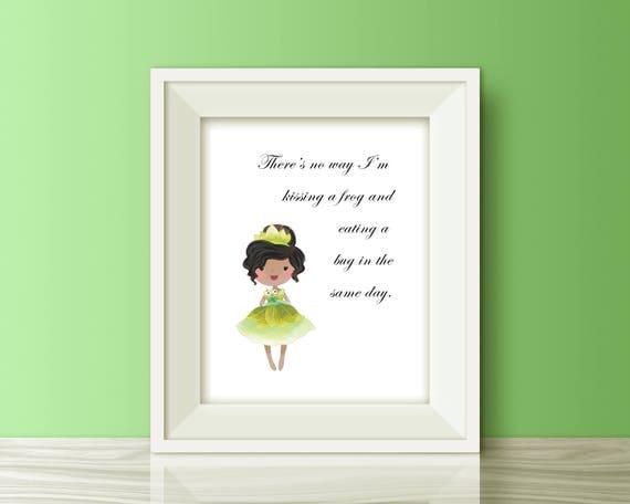 Tiana Disney Princess Printable Quote Princess And The Frog Etsy