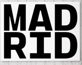 Madrid, Typography Poster, Real Madrid Art, Madrid Illustration, Madrid City, Real Madrid Poster, Madrid Print, Spain Print, Madrid Art, Art