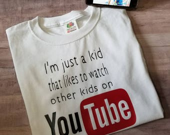 7ec11868 I'm just a kid, YouTube, kids funny tee, kids custom tee, girl shirt, boy  shirt