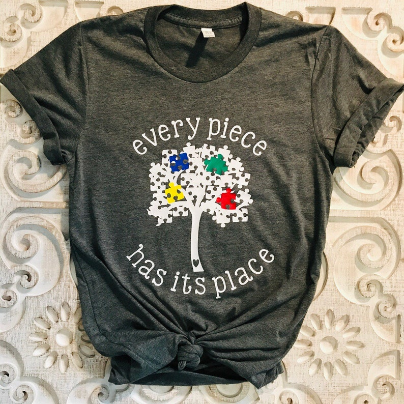9ac49f8b4 Autism Awareness Shirt Autism Shirt Every Piece Has Its | Etsy
