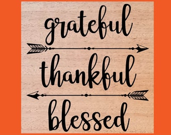 Grateful, Thankful, Blessed Wood Burned Sign