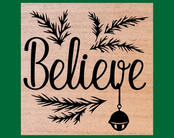 Believe Wood Burned Sign