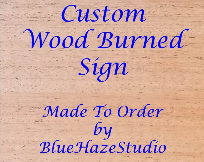 Featured listing image: Custom Wood Burned Sign
