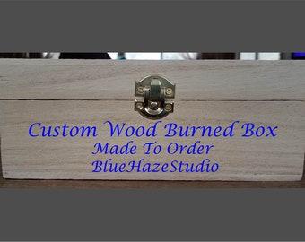 Custom Wood Burned Box
