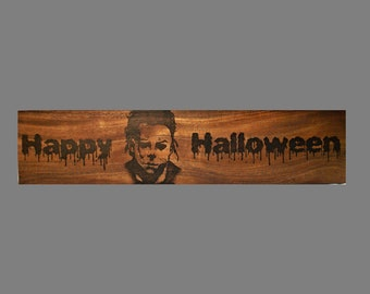 Happy Halloween Michael Myers Wood Burned Sign