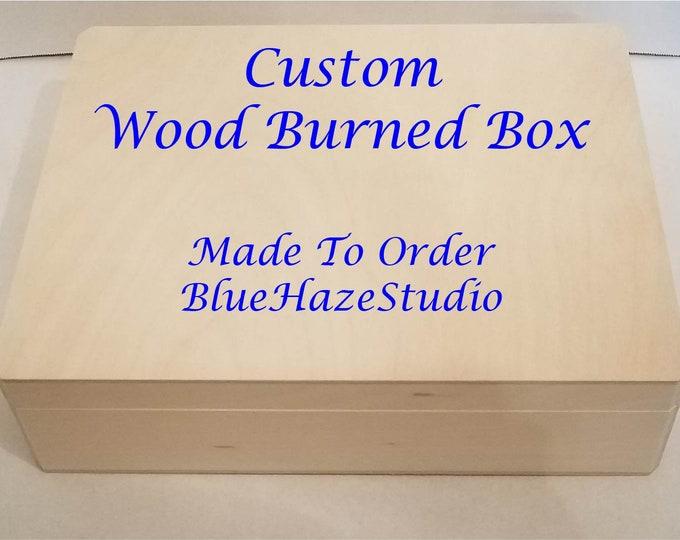 Featured listing image: Custom Wood Burned Box
