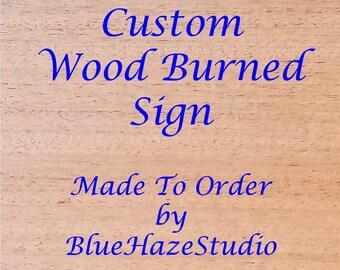 Custom Wood Burned Sign