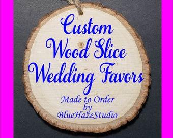 Custom Burned Wood Slice Ornament Wedding Favors