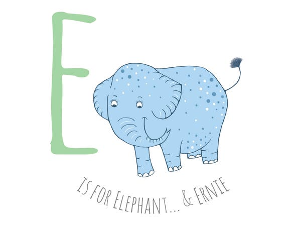 E is for Elephant...