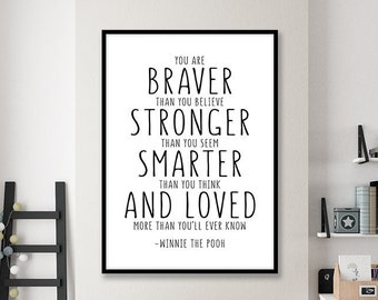 4b7d31734 60% OFF Winnie The Pooh Quote, You Are Braver Than You Believe Print,  Nursery Print, Nursery Decor, Scandinavian Kids, Inspirational Kids