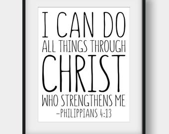 60% OFF I Can Do All Things Through Christ Who Strengthens Me, Philippians 4:13, Christian Typography, Christian Decor, Bible Verse Print