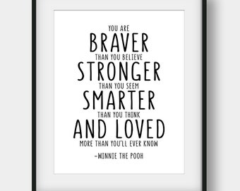 60 Off You Are Braver Than You Believe Print Winnie The Pooh Etsy