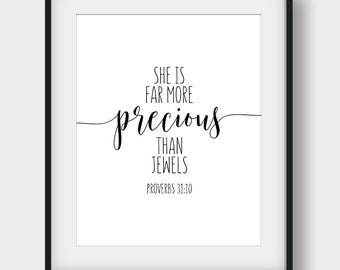 60% OFF She Is Far More Precious Than Jewels, Proverbs 31:10, Bible Verse, Printable Scripture, Bible Quote, Gift For Her, Christian Decor