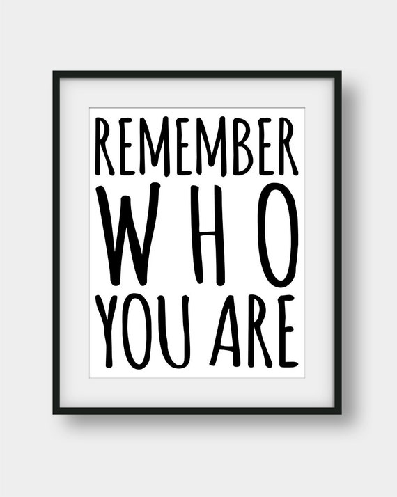 60 Off Remember Who You Are Print The Lion King Quote Etsy