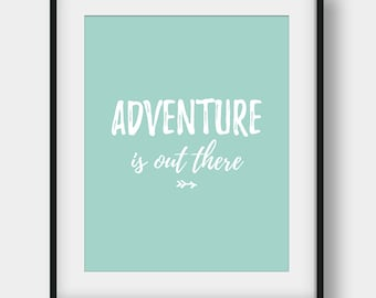 60% OFF Adventure Is Out There, Modern Wall Decor, Motivational Quote, Adventure Print, Printable Art, Inspirational Quote, Mint Wall Decor