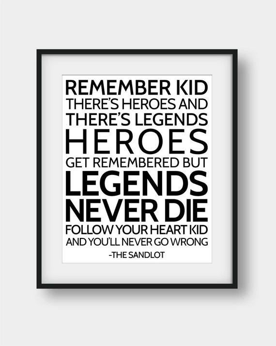 60 Off Heroes Get Remembered But Legends Never Die Print The Etsy