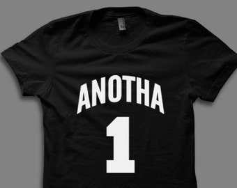 Anotha 1 T Shirt - Dont Play Yourself, Djkhaled305, Snapchat Shirt, Another One T Shirts by Raw Clothing