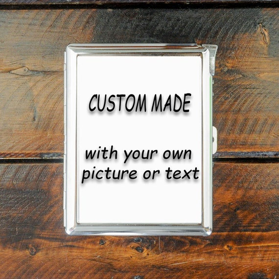 Cigarette Case Custom Made With Your Own Picture Or Text Etsy