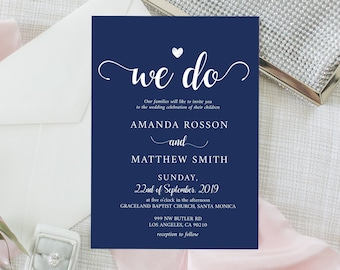 Navy Blue Wedding Invitations, We Do, Instant download, 5x7''