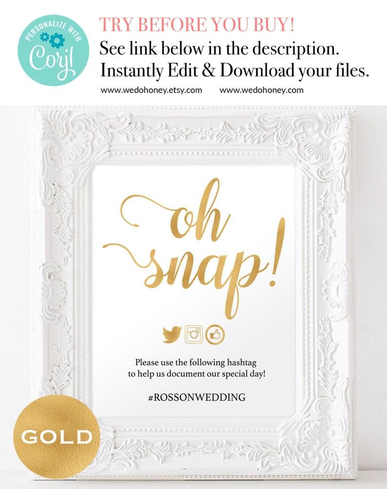 Oh Snap Wedding Sign  Sign Gold Foil Wedding Instagram image 0