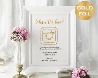 Share The Love Sign - Gold Foil Wedding Hashtag Sign - DIY Hashtag - Wedding Sign - Downloadable wedding - We Do Honey #WDH312_17