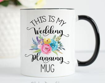 This is my Wedding Planning Mug, Wedding Planning, Wedding Planning Mug, Coffee Mug, Wedding, Bride to Be Mug, Engagement Gift, Wedding Mug