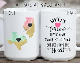 Long Distance Mug Sister Home State Together Forever Sisters Gift Birthday For Quote