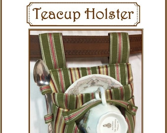 Teacup Holster Sewing Pattern, Carrier, Tote, Tea Party, Tea Dueling, Steampunk, Cosplay - with Adjustable Cross-Body Strap instructions!