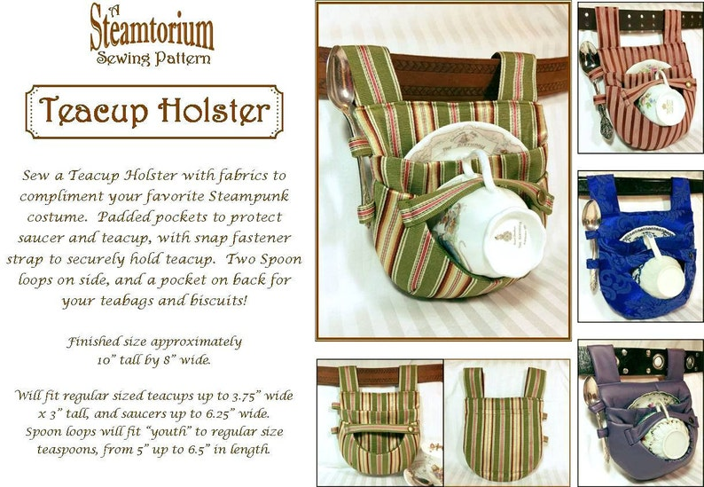 Steampunk Sewing Patterns- Dresses, Coats, Plus Sizes, Men's Patterns     Teacup Holster Sewing Pattern Carrier Tote Tea Party Tea Dueling Steampunk Cosplay - with Adjustable Cross-Body Strap instructions! $12.00 AT vintagedancer.com
