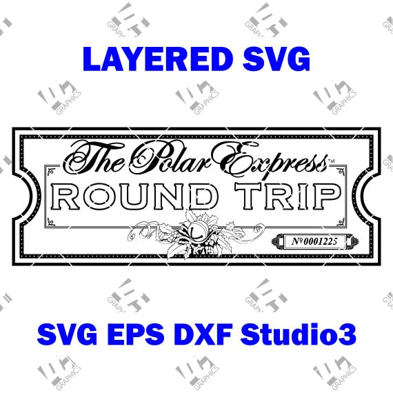 The Polar Express Ticket Believe Cutting File Svg Eps Dxf And Studio3 Cricut Silhouette Cameo Studio Make The Cut Instant Download