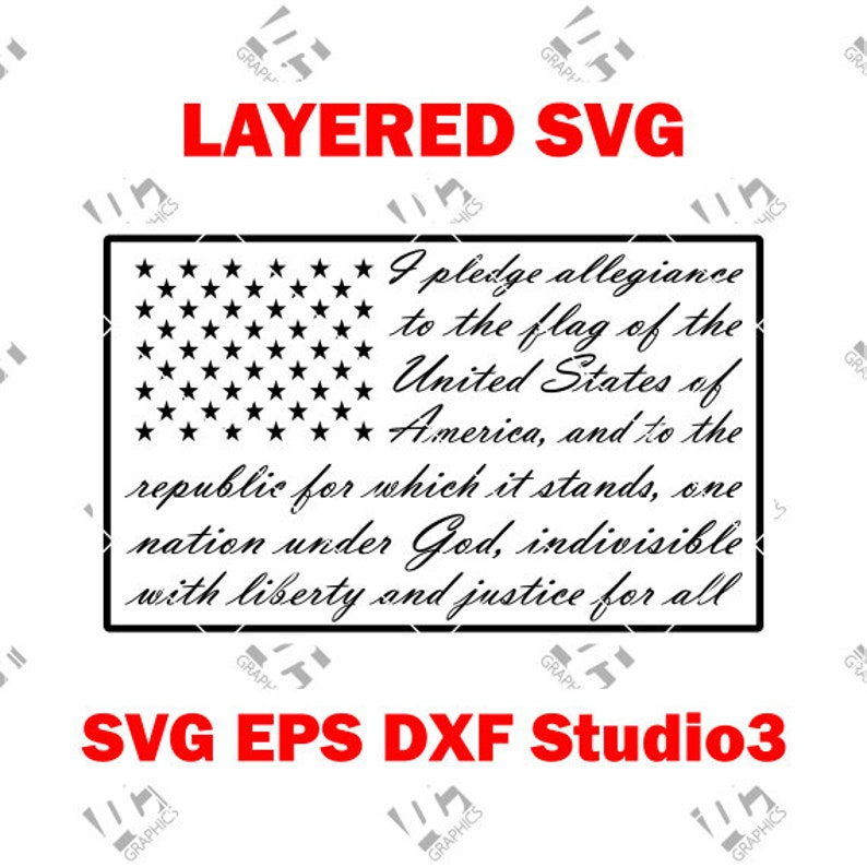 Pledge Of Allegiance Flag Cutting File Svg Eps Dxf And Studio3 Cricut Silhouette Cameo Studio Cut File Instant Download