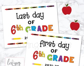 First Day of Sixth Grade Sign, First Day of School Sign, Printable First Day of School Sign, Back to School Sign, First Last Day of School