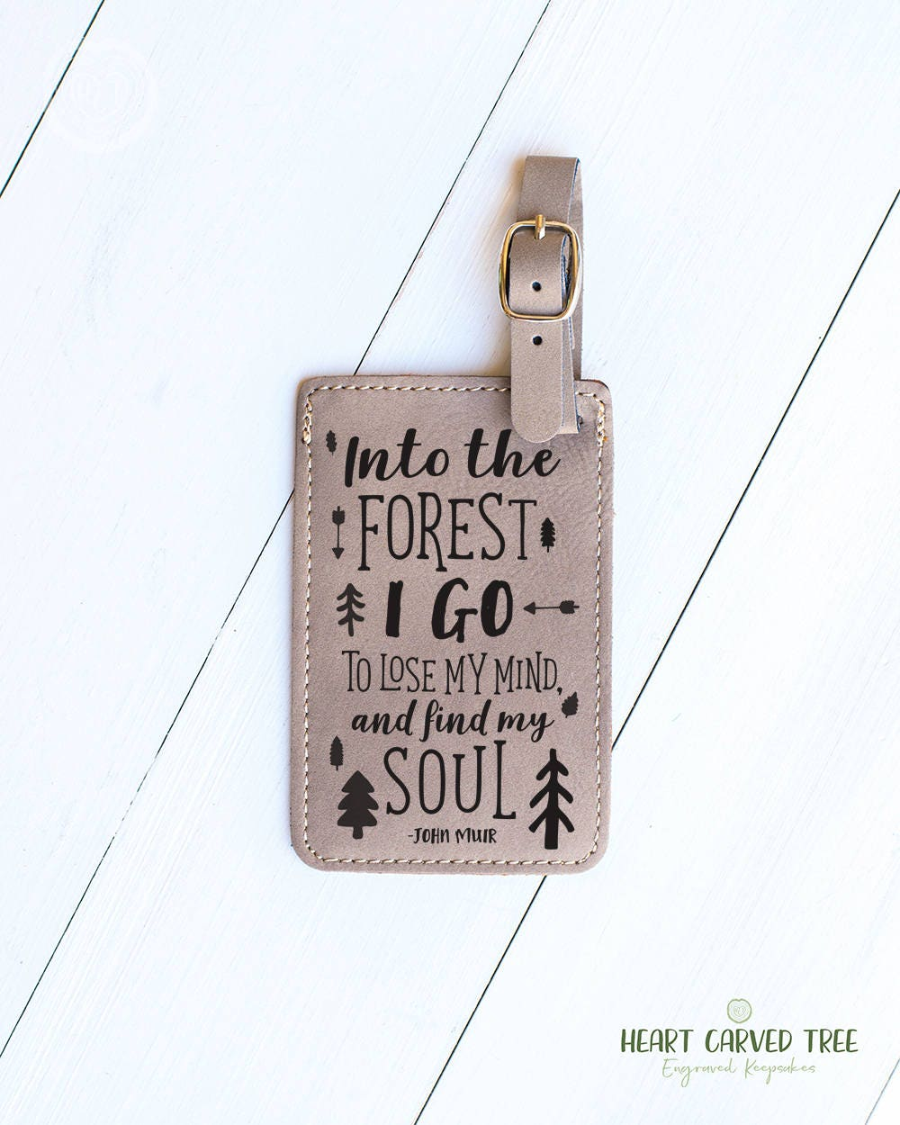 Inspirational Travel Quote Luggage Tag Gift Into The Forest I Go