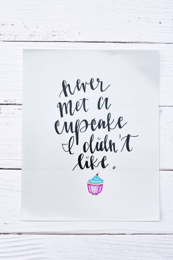Funny Quotes Print Food Quotes Baking Quote Art Cupcake Art Etsy