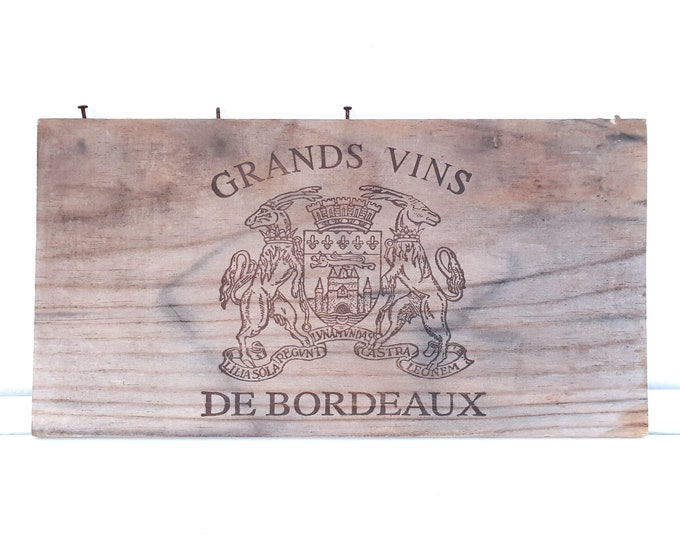 Vintage reclaimed wood sign Grands Vins De Bordeaux • rustic wood sign • distressed wood wall decoration • French country style