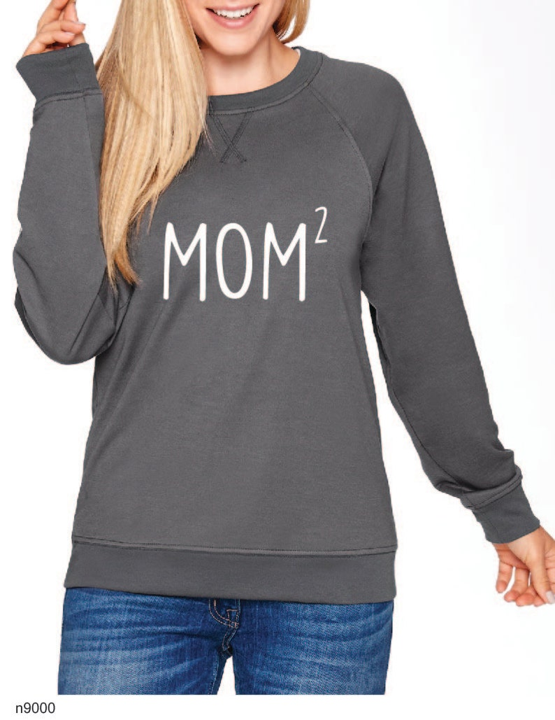 Mom Squared Mom of 2 Sweatshirt Funny Cute Mom Shirt Gray Sweatshirt Screen Printed