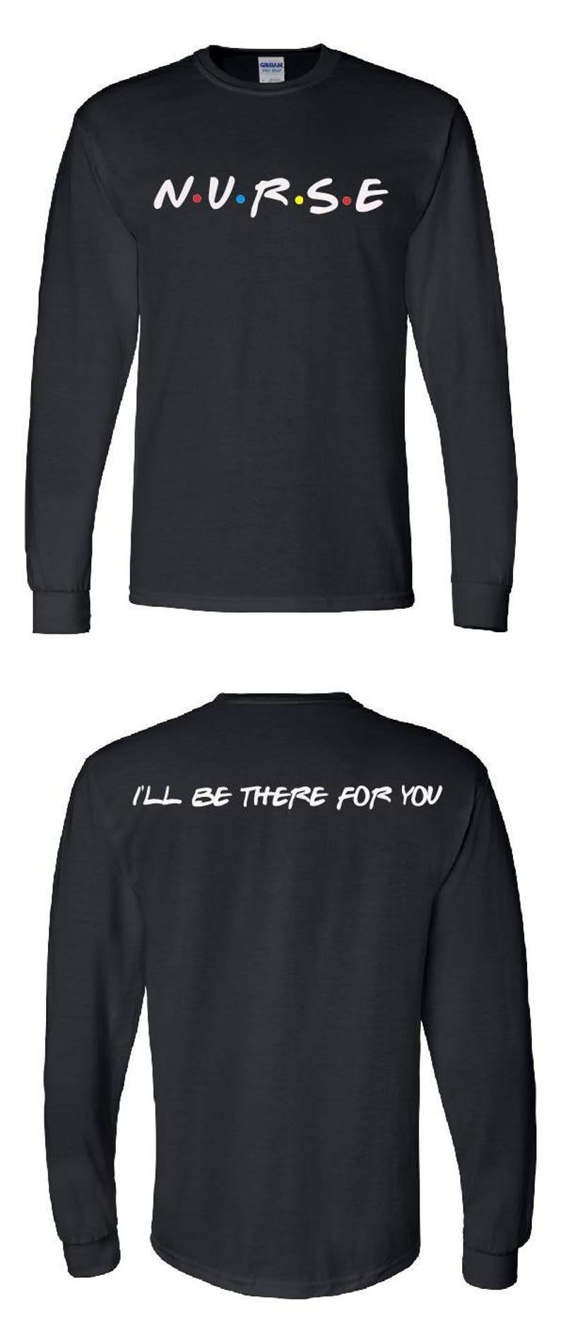 93b7ede94 Nurse Friends TV Show Theme Long sleeve T-Shirt | Etsy