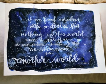 "CS Lewis galaxy ""Made for Another World"" wall art print of a original hand-lettered watercolor painting inklings Narnia fandom"
