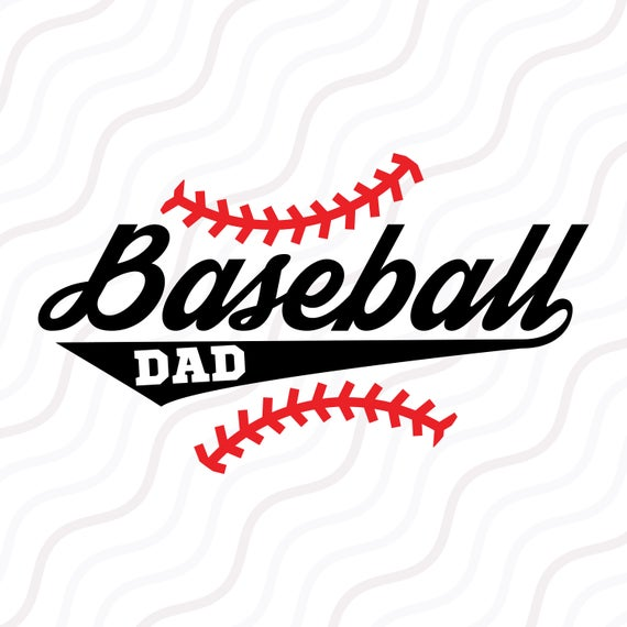 Baseball Dad Svg Baseball Svg Dad Svg Father Day Svg Cut Etsy