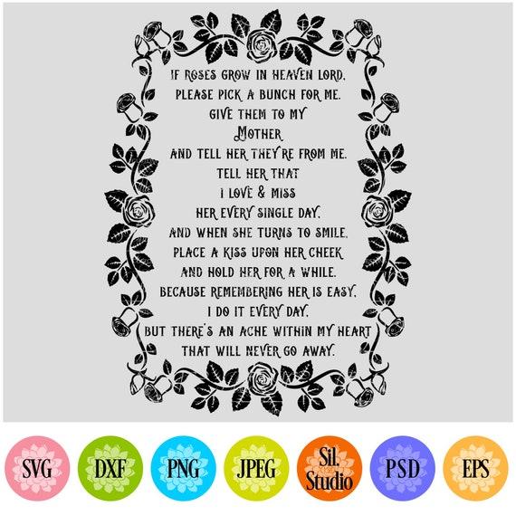 Roses In Heaven Mothers Day Poem Christian Svg Scripture Svg Bible Svg Quote Svg Inspirational Svg