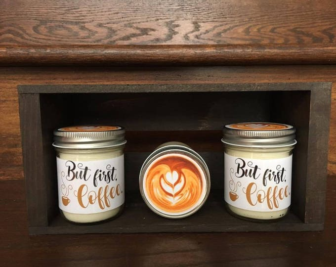 "Soy Candle - ""But First Coffee"" - Coffee Scented Candle"